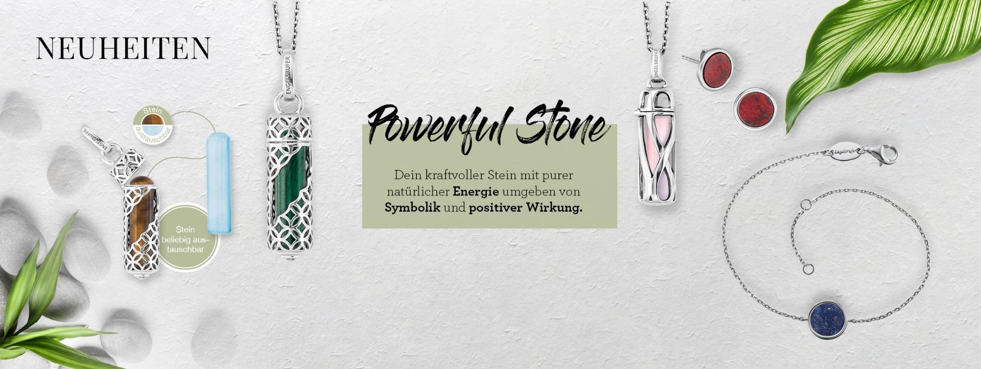 Neu - unsere Powerful Stones